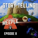 Episode 8: Story Telling